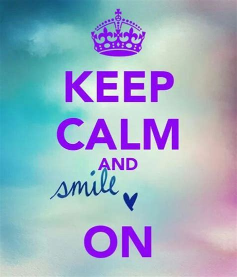 imagenes de keep calm and smile 1429 best keep calm and images on pinterest keep