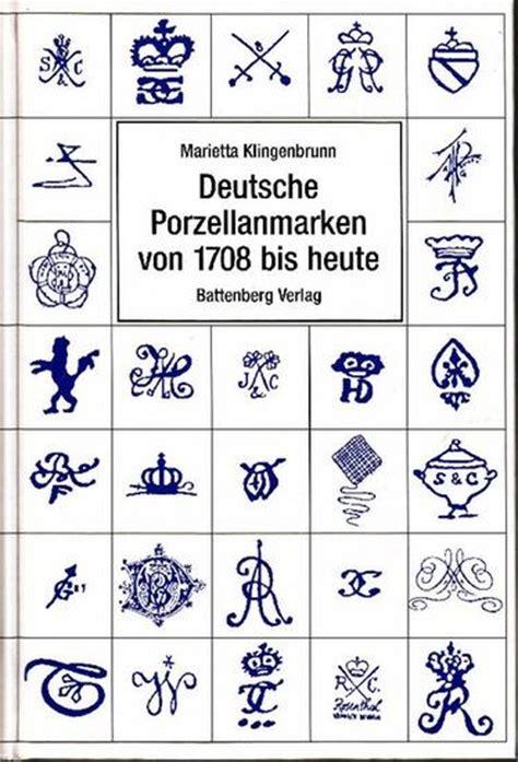 Porzellanfabrik Deutschland by Klingenbrunn Deutsche Porzellanmarken 1708 Zvab