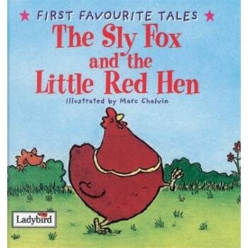 first favourite tales little first favourite tales the sly fox and the little red hen 狡猾的狐狸和小红母鸡 ladybird books ladybird出版