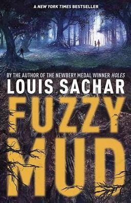 fuzzy mud by louis sachar hardcover barnes noble 174