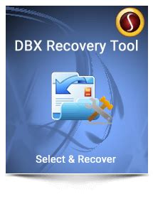 Dbx Tool sysinfotools data recovery and mail management software