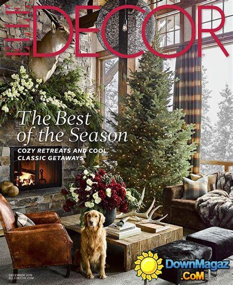 home decor magazines usa elle decor usa december 2016 187 download pdf magazines