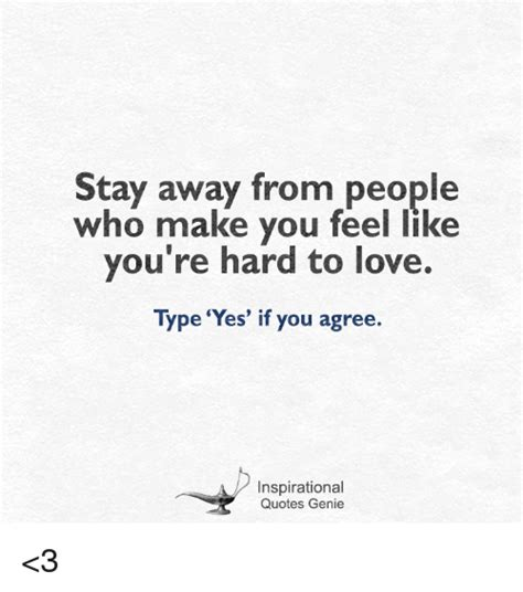 10 Types Of To Stay Away From by Stay Away From Who Make You Feel Like You Re