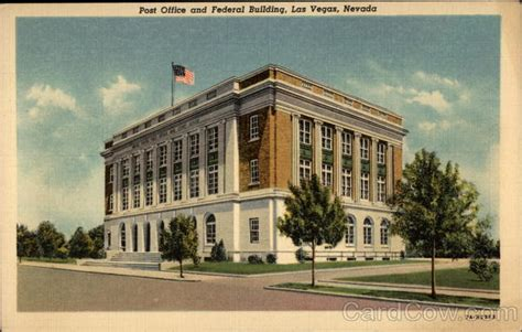 Post Office In Las Vegas by Post Office And Federal Building Las Vegas Nv