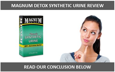 Detox Or Synthetic Urine by Magnum Detox Review July 2018 Upd What You Need To