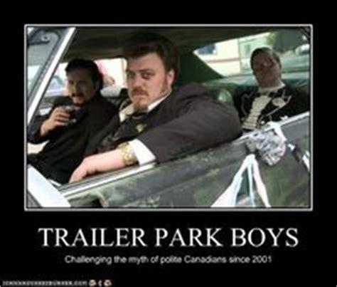Trailer Park Boys Birthday Meme - trailer park boys on pinterest trailer park boys