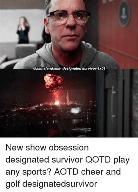 designated survivor meme 25 best memes about designated survivor designated