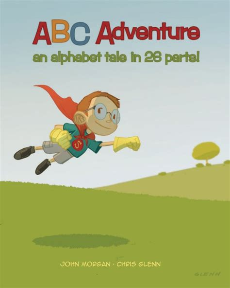 the abcs of outdoor adventuring books abc adventure by robots and rocketships children blurb