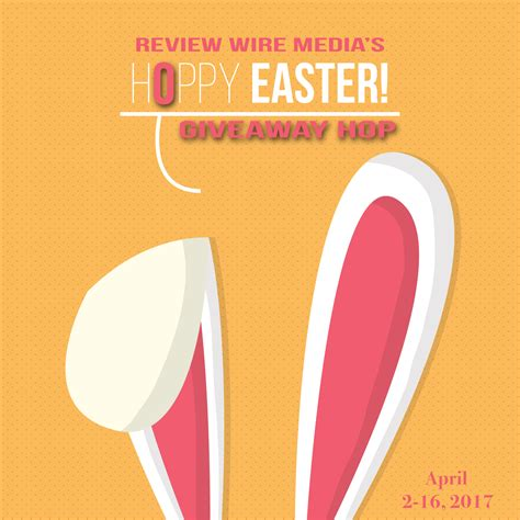 Easter Giveaway - blogger opp hoppy easter giveaway hop closed review wire media