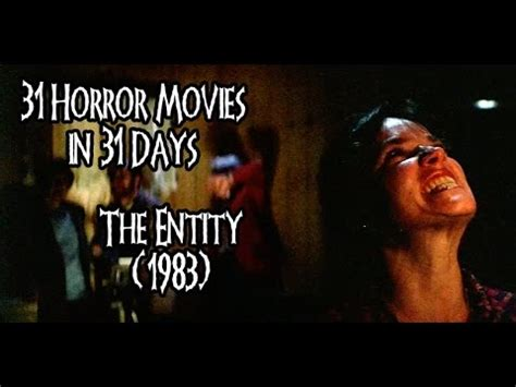 horror movies   days  entity  youtube