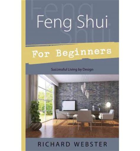 feng shui for beginners feng shui for beginners richard webster 9781567188035