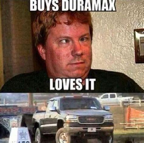 Duramax Memes - dieseltees quot boys duramax loves it quot memes http www