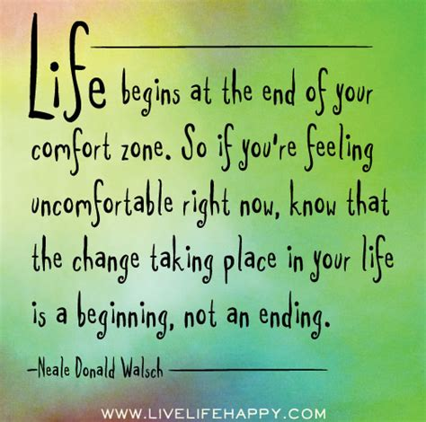 comfort in ending life begins at the end of your comfort zone live life happy