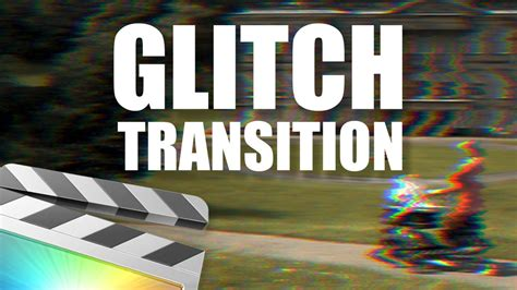 final cut pro glitch effect glitch effect transition for final cut pro fcp x
