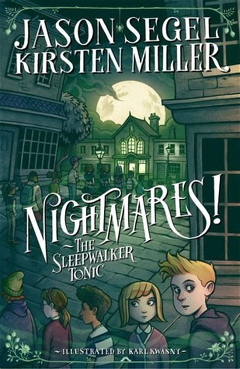 nightmare books the sleepwalker tonic nightmares 2 by jason segel