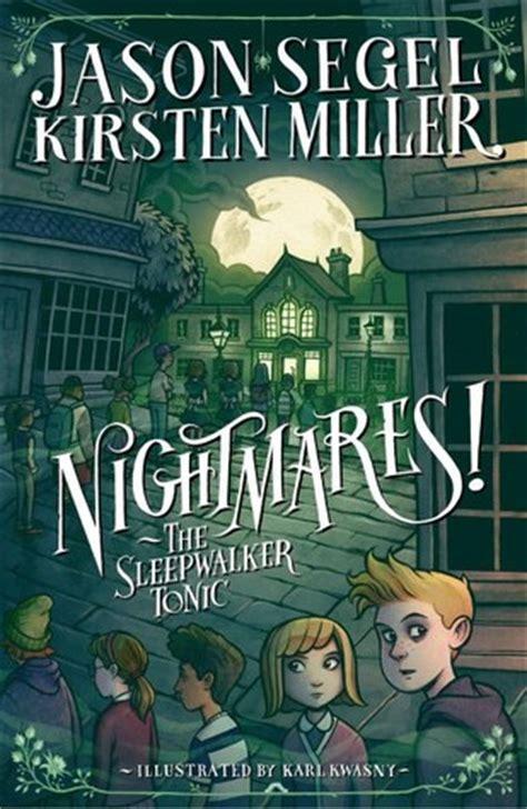 nightmare books the sleepwalker tonic nightmares 2 by jason segel