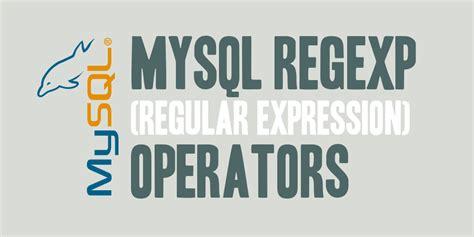 mysql date format regular expression featuredimage mysql regexp regular expression operators