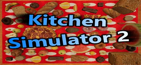 kitchen games free download full version kitchen simulator 2 free download full version pc game