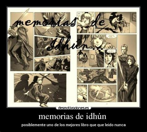 memorias de idhun memorias memorias de idh 250 n desmotivaciones