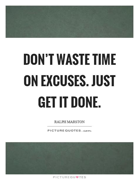 Get Done 1 get it done quotes sayings get it done picture quotes