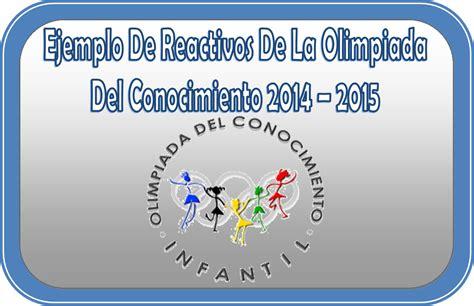 ejemplo de examen de olimpiada de conocimiento para primer ejemplo de reactivos de la olimpiada del conocimiento 2014