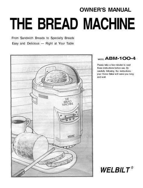 bread machine kitchen handbook the most of your bread machine s potential including more than 150 step by step recipes books welbilt bread machine model abm100 4 welbilt bread