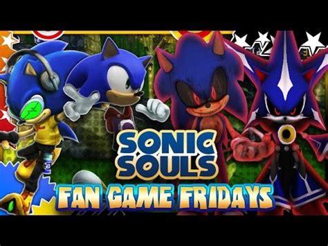 sonic fan games online fan game fridays sonic souls final version max settings