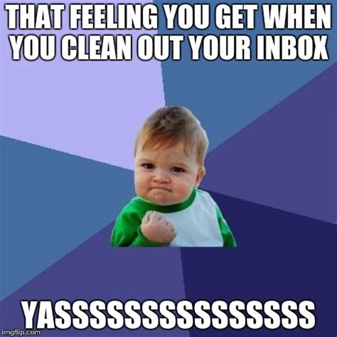 Inbox Meme - success kid meme imgflip
