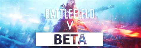 Beta Troops battlefield v open beta mission tides of war beta war