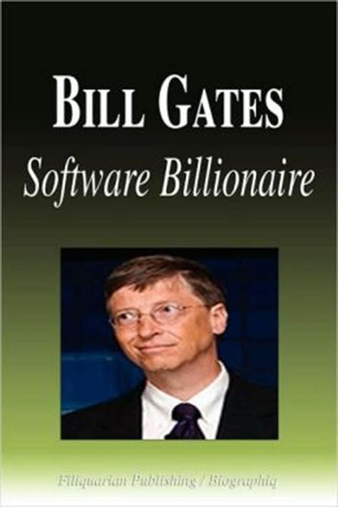 bill gates authorized biography book bill gates software billionaire biography by