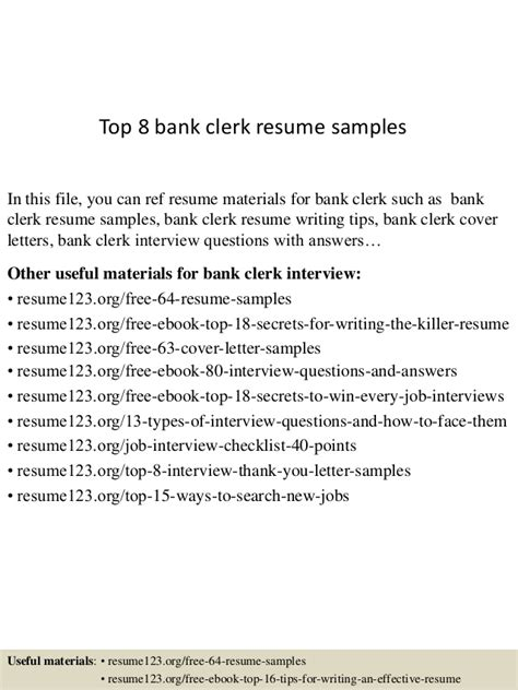 Resume Sle Of Bank Clerk Top 8 Bank Clerk Resume Sles