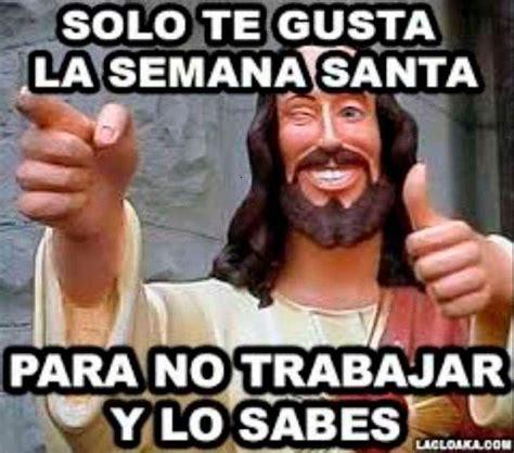 imagenes mejores memes twitter los mejores memes de semana santa que debes ver