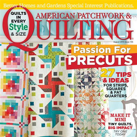 American Quilting And Patchwork - american patchwork quilting august 2015 allpeoplequilt