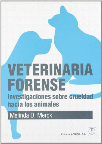 libreria forense descargar libro veterinaria forense investigaciones sobre