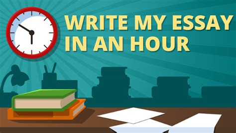 Write An Essay In An Hour by Write My Essay In One Hour Write My Essay X