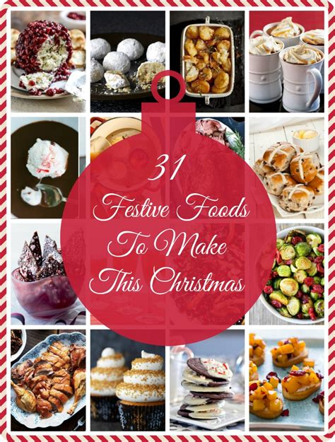 food to bring for christmas 31 beautiful festive foods to make this the food explorer