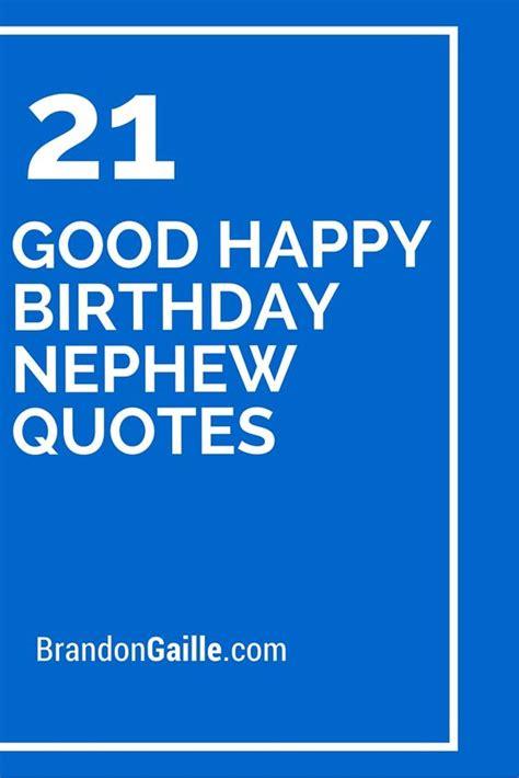 Happy Birthday My Nephew Quotes Nephew Quotes Happy Birthday Nephew And Happy Birthday On