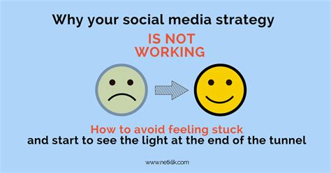 why is my not why your social media strategy is not working and how to fix it netklik