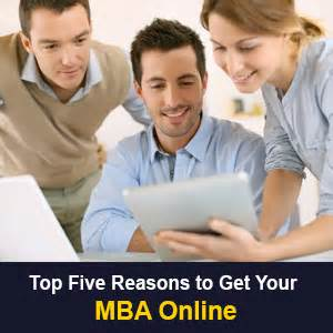 How Did It Take To Get Your Mba top five reasons to get your mba