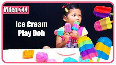 video anak membuat es krim play doh ice cream mainan membuat es krim playdoh