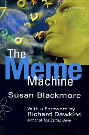 Meme Machine - memes wish fulfillment and viruses of the mind
