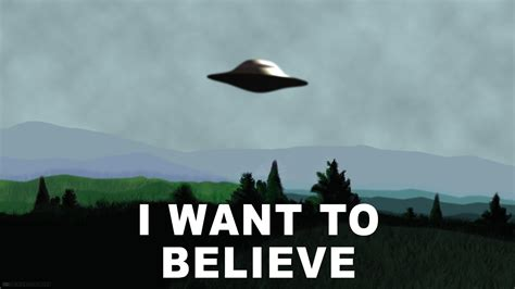 I Want To Believe i want to believe mind palace