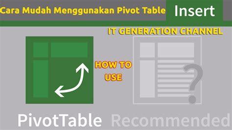 cara mudah membuat aksi edit dan delete data pada tabel cara mudah membuat rekap data dengan pivot table pada