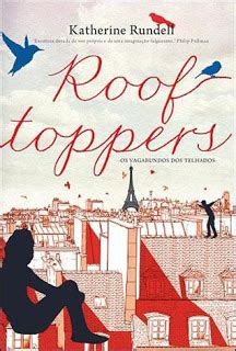 Rooftoppers Para Penghuni Atap Katherine Rundell sinfonia dos livros individual editora rooftoppers