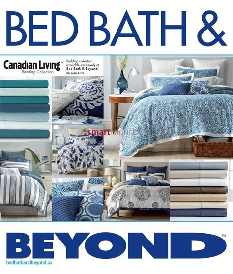 bed bsth and beyond bed bath beyond canada flyers