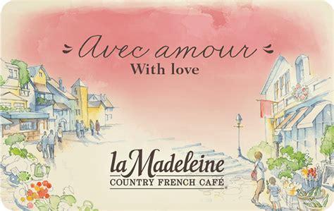 La Madeleine Gift Card - la madeleine gift card promotion lamoureph blog