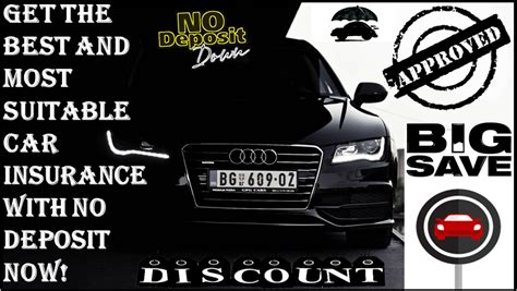 No Pay Search Cheap No Deposit Car Insurance Policy Low Deposit Zero