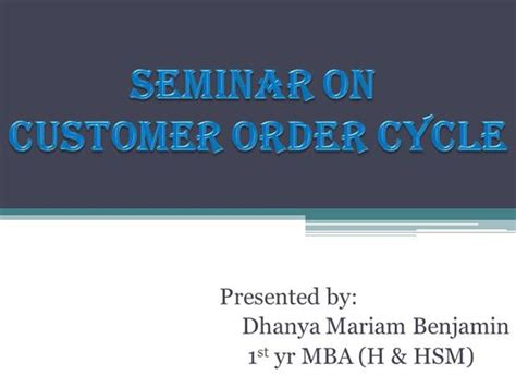 Mba Hsm by Customer Order Cycle In Logistics Authorstream