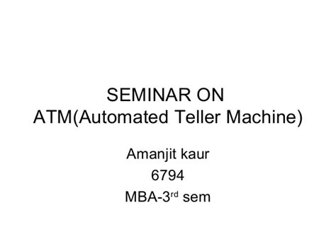 Which Mba Will Be Automated by Automated Taller Machine Atm