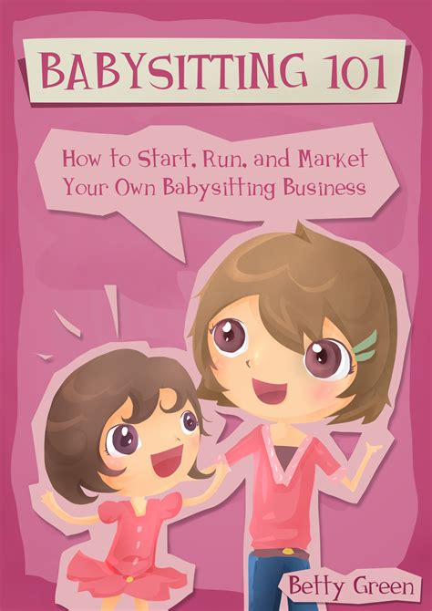 smashwords babysitting 101 how to start run and